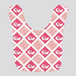 IT'S A GIRL THING! Bib