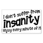 Insanity short slogan Rectangle Sticker