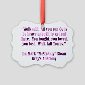 WALK TALL! Ornament