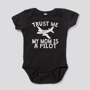 Trust Me My Daddy Is A Pilot Baby Bodysuit