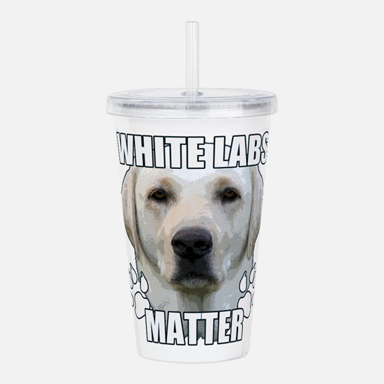 White labs matter Acrylic Double-wall Tumbler
