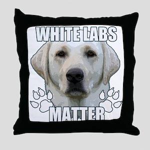 White labs matter Throw Pillow