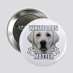 "White labs matter 2.25"" Button"