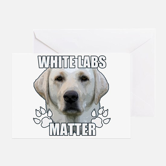 White labs matter Greeting Card
