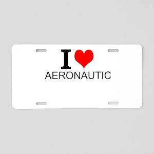 I Love Aeronautics Aluminum License Plate