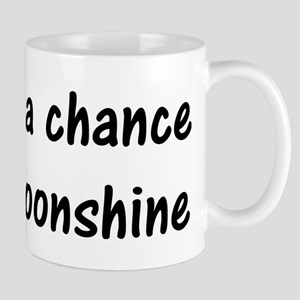 Chance its Moonshine Mugs