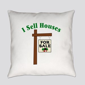 I SELL HOUSES FOR SALE Everyday Pillow