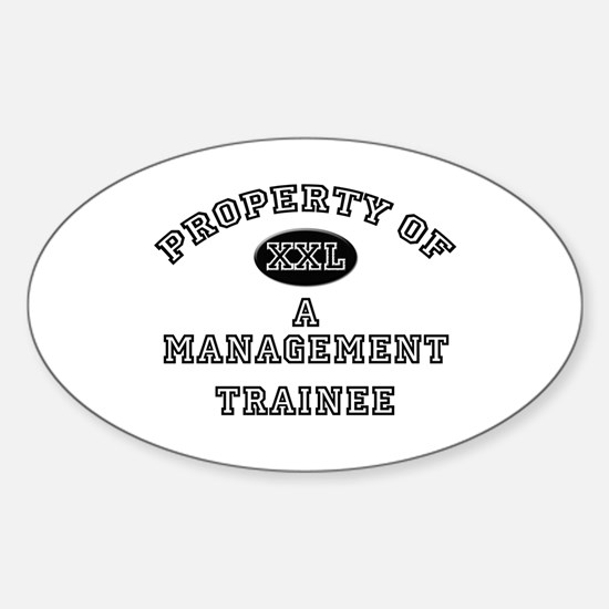Property of a Management Trainee Oval Decal