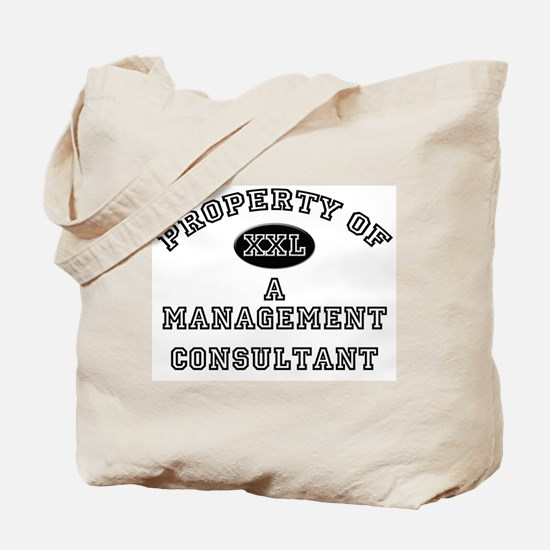 Property of a Management Consultant Tote Bag