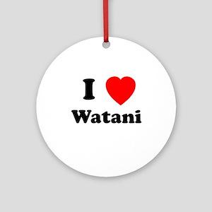 I heart Watani Ornament (Round)