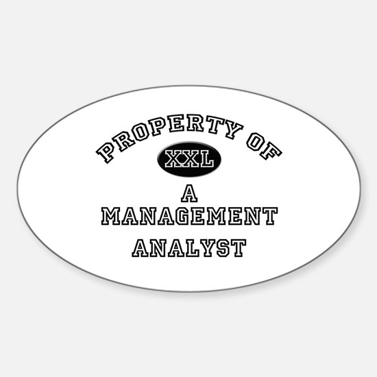 Property of a Management Analyst Oval Decal