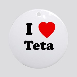 I heart Teta Ornament (Round)