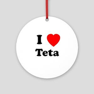 I heart Teta Ornament (Round)