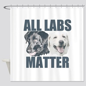 All Labs Matter Shower Curtain