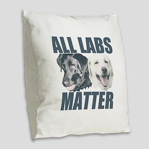 All Labs Matter Burlap Throw Pillow