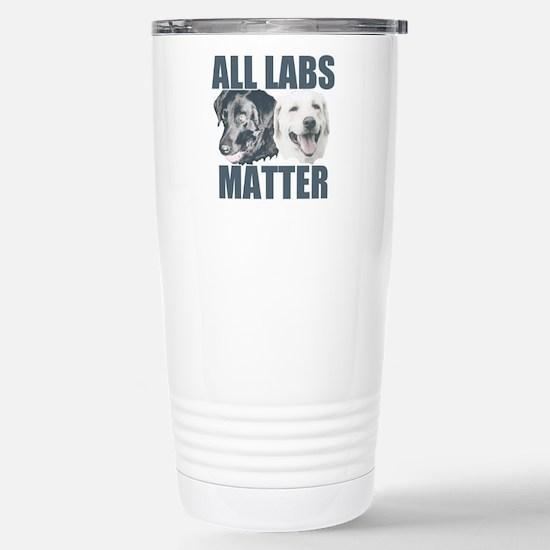 All Labs Matter Stainless Steel Travel Mug