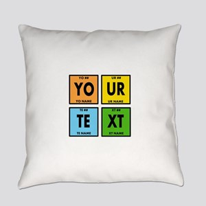 Your Text Periodic Elements Nerd S Everyday Pillow