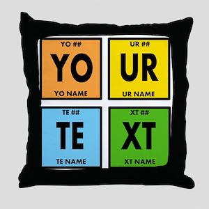 Your Text Periodic Elements Nerd Spec Throw Pillow