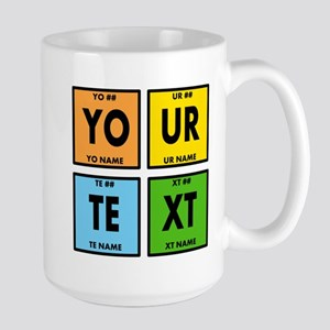 Your Text Periodic Elements Nerd Specia Large Mug