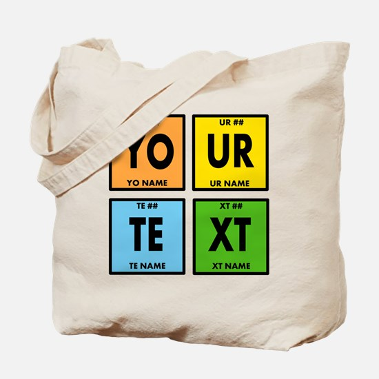 Your Text Periodic Elements Nerd Special Tote Bag