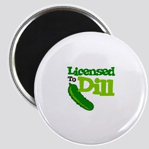 Licensed To Dill Magnets