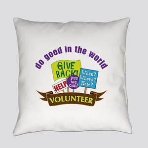 do good in the world Everyday Pillow