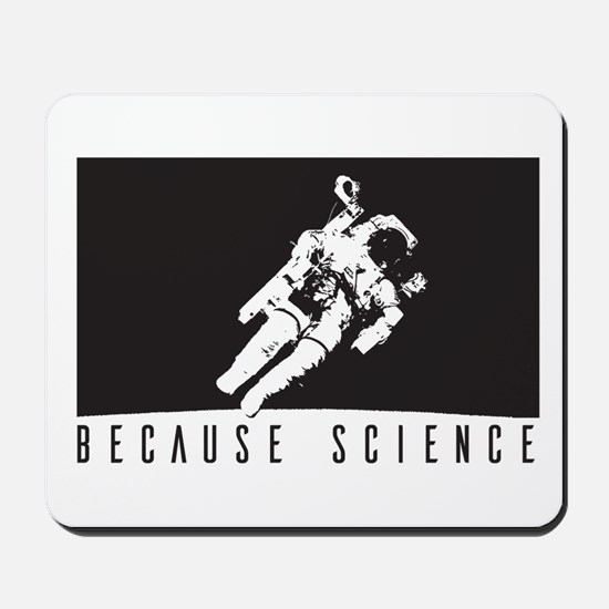 Because Science Mousepad