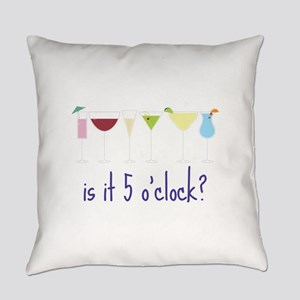 is it 5 o'clock? Everyday Pillow