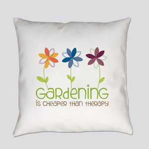 gardening is cheaper than therapy Everyday Pillow