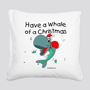 Have a Whale of a Christmas Square Canvas Pillow