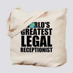 World's Greatest Legal Receptionist Tote Bag