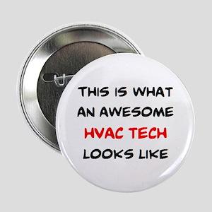 """awesome hvac tech 2.25"""" Button"""