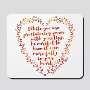 Fully in Your Heart Mousepad