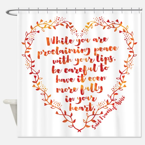 Fully in Your Heart Shower Curtain