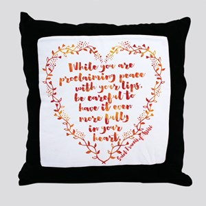 Fully in Your Heart Throw Pillow