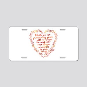 Fully in Your Heart Aluminum License Plate