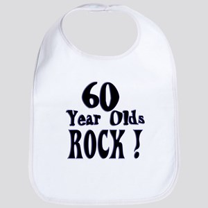 60 Year Olds Rock ! Bib