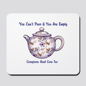 You Cant Pour if You Are Empty Mousepad