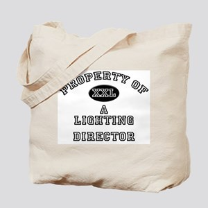 Property of a Lighting Director Tote Bag