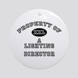 Property of a Lighting Director Ornament (Round)