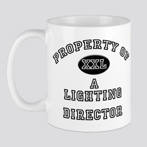 Property of a Lighting Director Mug