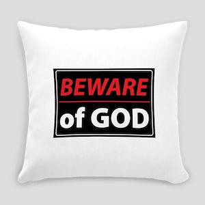BEWARE OFGOD Everyday Pillow