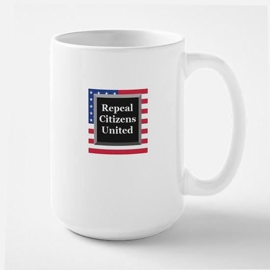 Repeal Citizens United Mugs