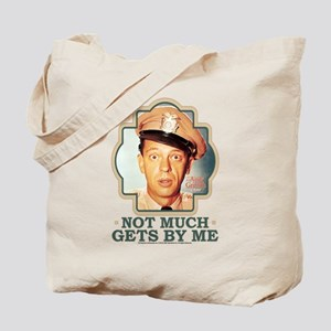 Not Much Get By Me Tote Bag