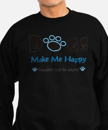 Dogs Make Me Happy 2 Jumper Sweater