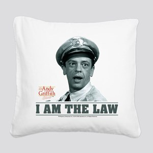 I Am The Law Square Canvas Pillow