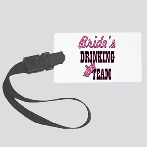 bachelorette bride's drinking te Large Luggage Tag