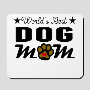 World's Best Dog Mom Mousepad