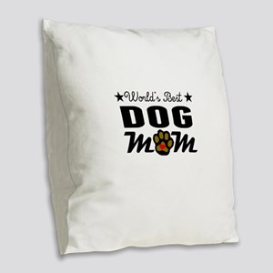 World's Best Dog Mom Burlap Throw Pillow