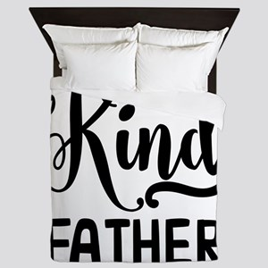 One of a kind Father Queen Duvet
